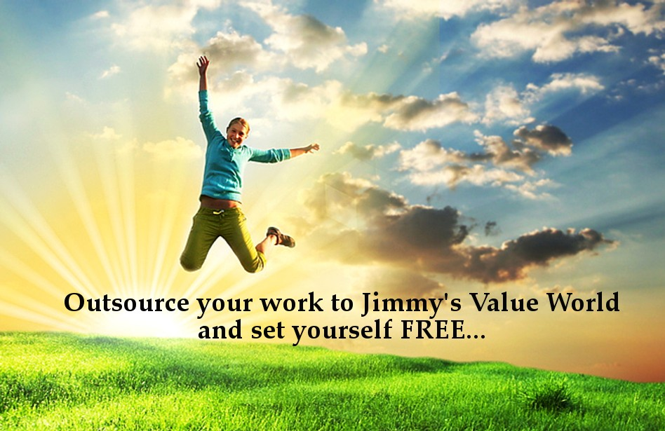 Outsource to Jimmy's Value World